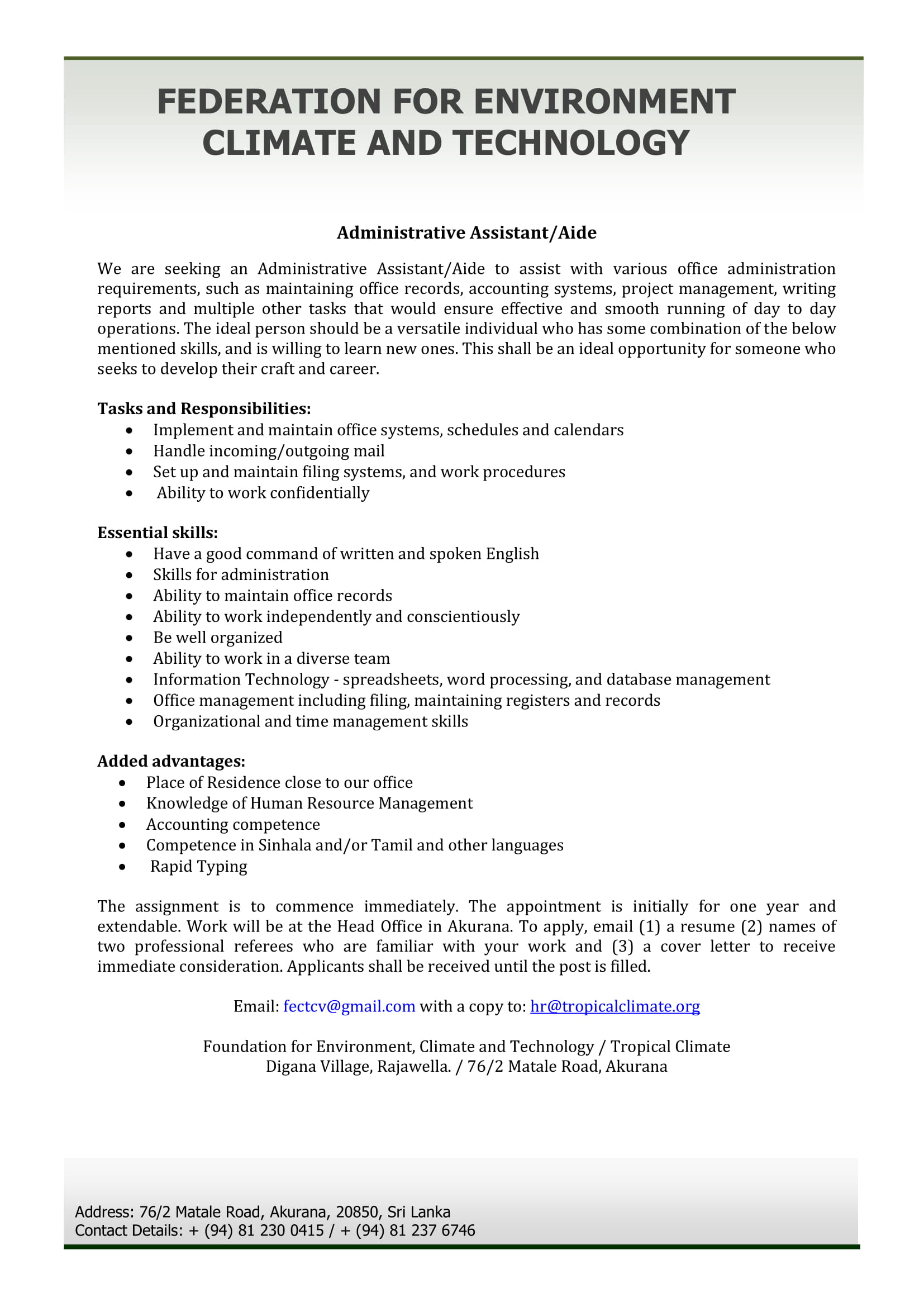 Vacancies are open for Administrative Assistant/Aide